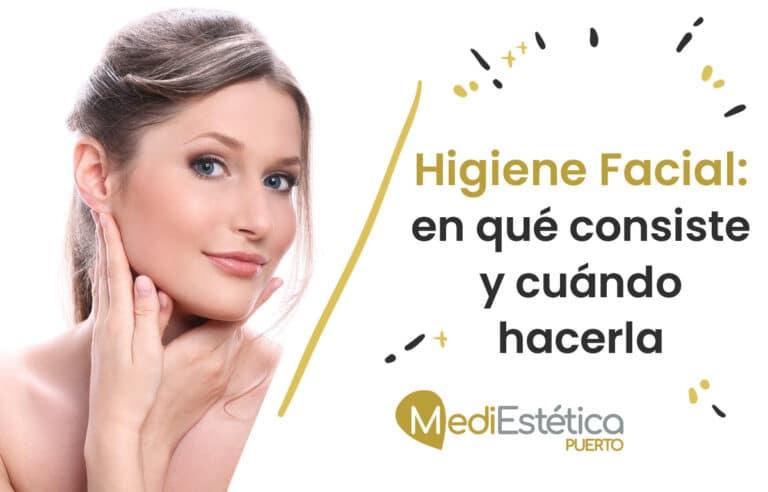 Higiene Facial: en qué consiste y cuándo hacerla